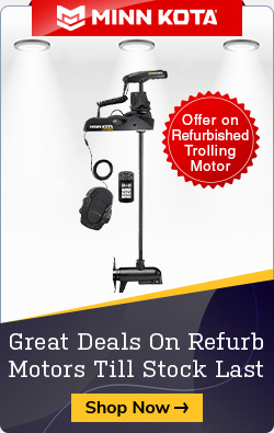 Offer on Refurbished Trolling Motor